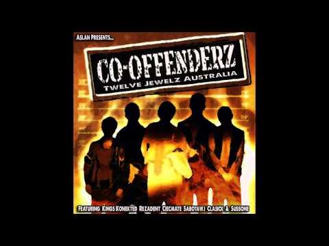 Co Offenderz ft Kings Konekted, Rezadent, Ceicmate, Aslan, Sabotawj, Classick & Sussone