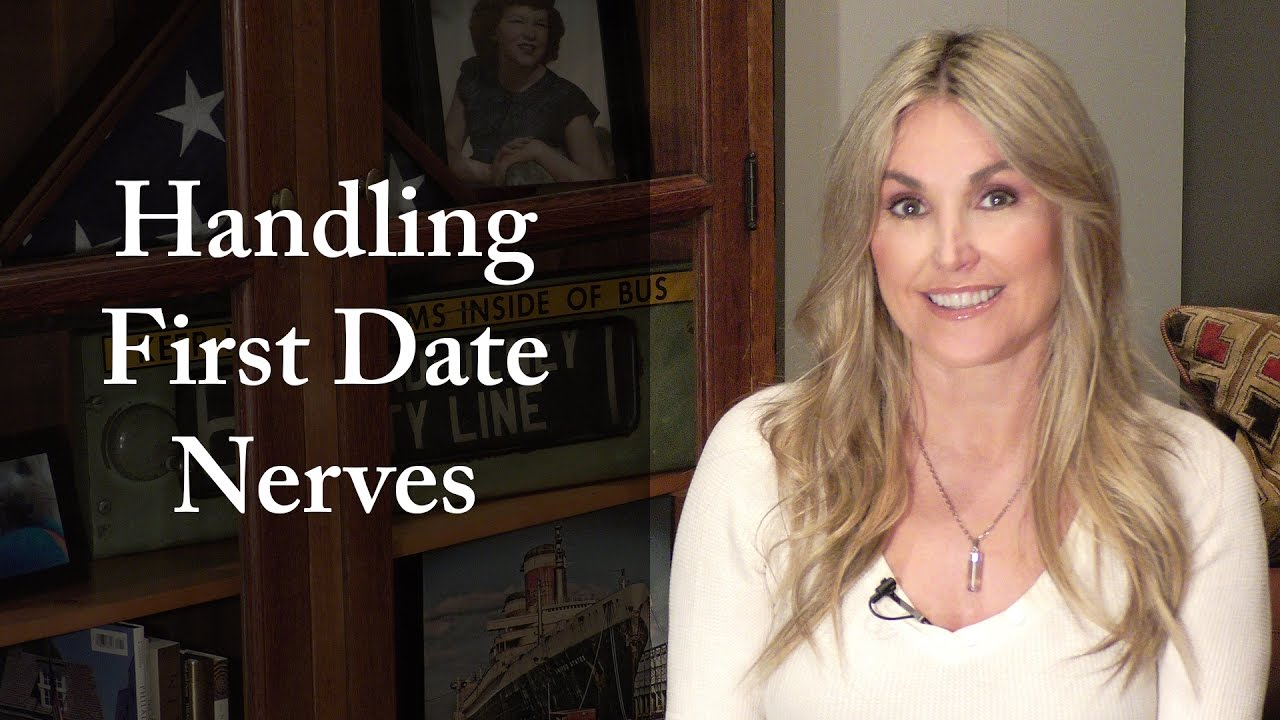 Online dating first date jitters
