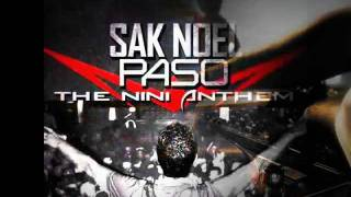 [ NEW 2012 HIT]  Sak Noel - Paso (The Nini Anthem ) HQ