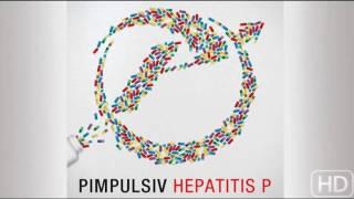 Pimpulsiv - Ameisenhaufen - Hepatitis P