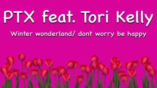 """Winter Wonderland / Don't Worry Be Happy (feat. Tori Kelly)"" Nightcore"