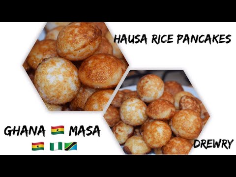 HOW TO MAKE GHANA MASA (RICE PANCAKES/DONUTS) HAUSA