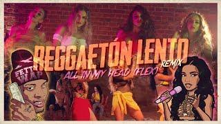 Reggaet N Flex Fifth Harmony, Little Mix, CNCO, Nicki Minaj Fetty Wap Mashup MV.mp3
