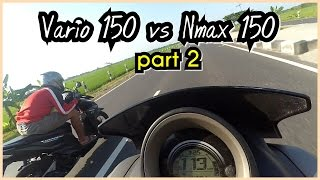 Drag Test Vario 150 vs Nmax 150 | Part 2 | Trek Panjang