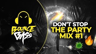 Don't Stop The Party Mix   Bounce & Bass EDM Mix by SP3CTRUM