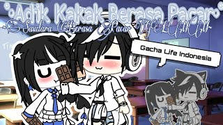°•Saudara Berasa Pacar?! •°||Gacha Life Indonesia||Part 2||GLMM/Mini Movie||
