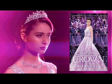 THE CROWN by Kiera Cass | Official Book Trailer | The Selection Series