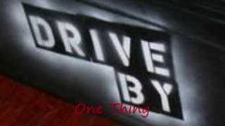Watch Drive By One Thing video