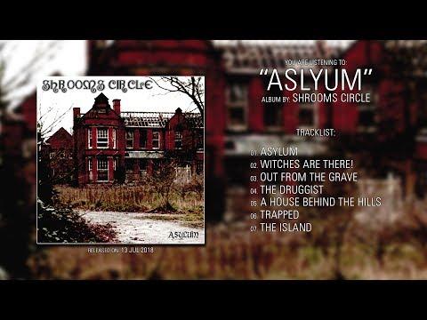 Shrooms Circle (Switzerland) - Asylum (2018) | Full Album Mp3