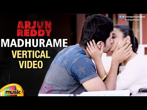 Madhurame Vertical Video Song | Arjun Reddy Movie Songs | Vijay Deverakonda | Shalini Pandey