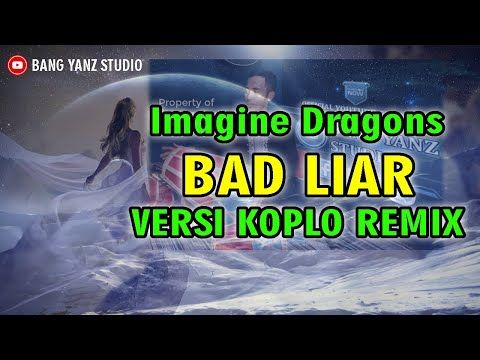 Bad Liar Versi Koplo Remix Bang Yanz Studio