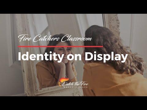 2018-09-15, Fire Catchers Classroom - Identity on Display