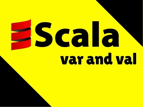 Scala Defining Variable using var and val