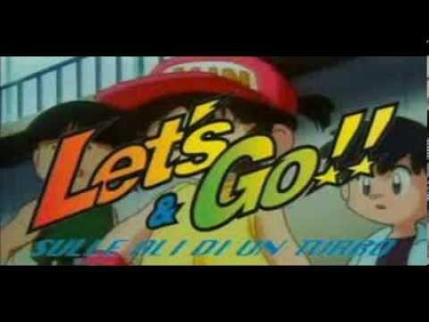 Let's & Go - Sulle ali di un turbo Sigla completa con testo