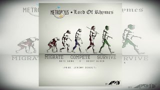 Notorious Sam A-Void Rocky Glock - Migrate.Compete.Survive (LOR Theme Song, Metropolis 2016)
