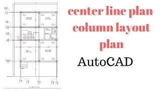 How Draw Center Line Plan ( Column Layout ) in AutoCAD (Hindi)