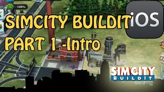 SimCity Buildit - Let's Play Gameplay - Part 1 - Beginners Tips