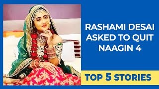 Top 5 Stories | Rashami Desai asked to quit Naagin 4 | Ajay Devgn | Bollywood Life
