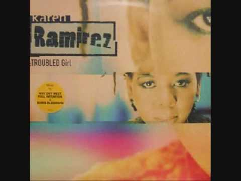 Клип Karen Ramirez - Troubled Girl