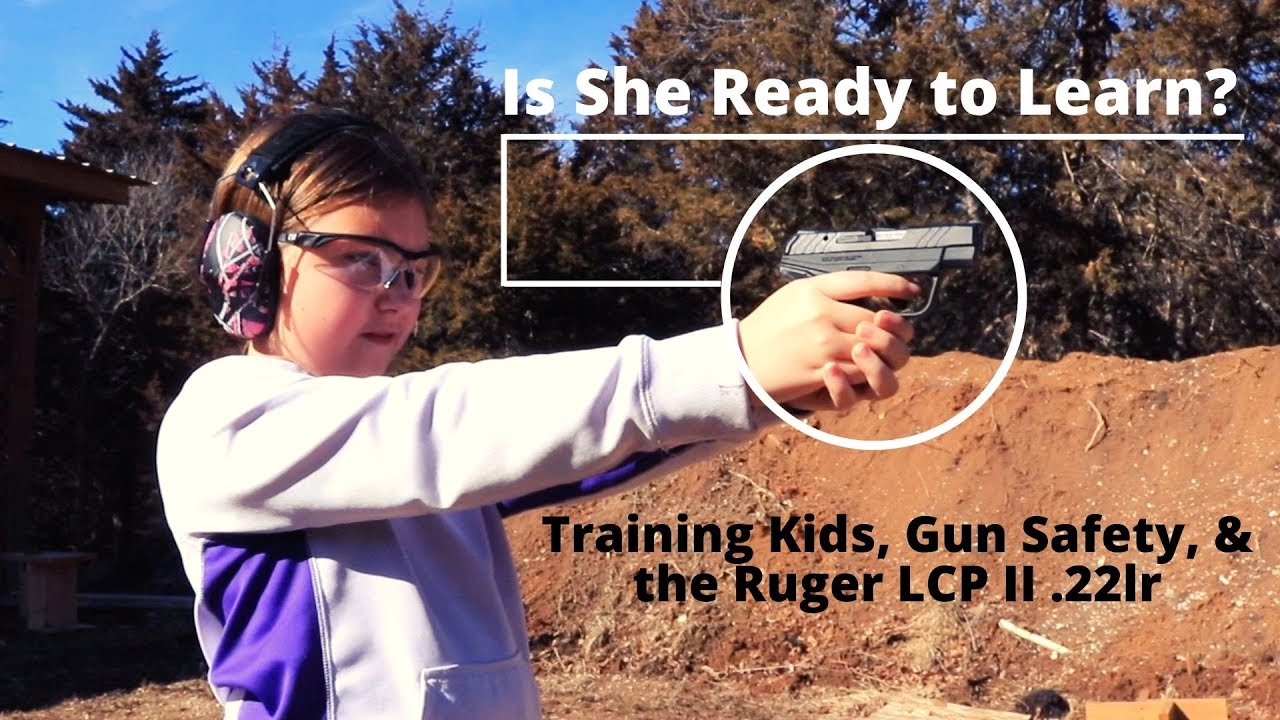 Training Kids, Firearms Safety & the Ruger LCP II .22lr