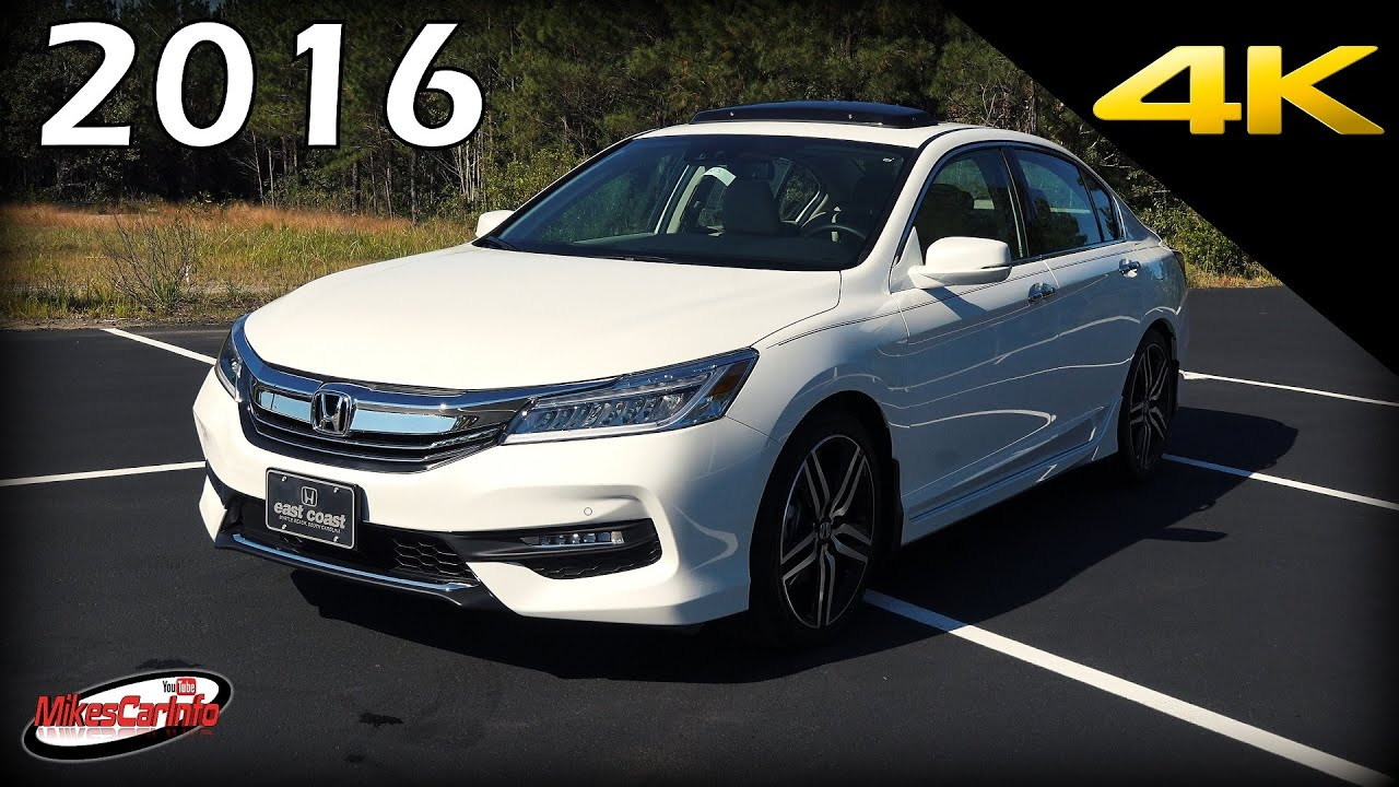 2016 Honda Accord Touring V6 - Ultimate In-Depth Look in 4K - YouTube