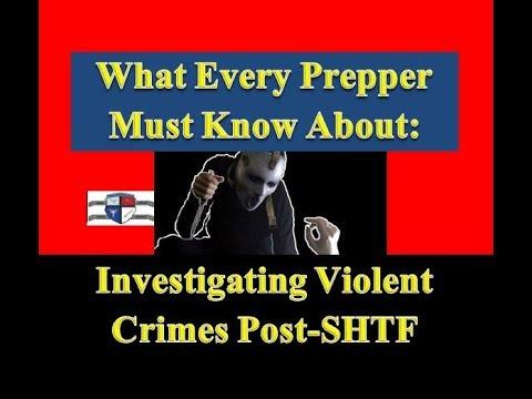 Investigating Violent Crimes After SHTF