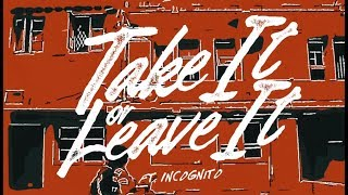 Video Petra Sihombing ft. Incognito - Take It Or Leave It (Official Music Video) download MP3, 3GP, MP4, WEBM, AVI, FLV Oktober 2018