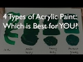 4 Types of Acrylic Paint - Which is best for YOU?