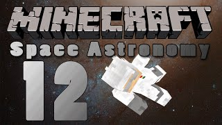 Minecraft | Space Astronomy 1.1.2 - Episode 12: Blood Moon Rising