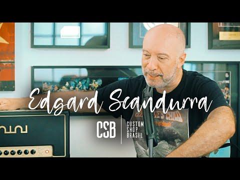 "EDGARD SCANDURRA: ""Eu Toco Numa Banda Chamada Ira!"" | Custom Shop Brasil"
