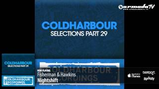 Fisherman & Hawkins - Nightshift (Original Mix)