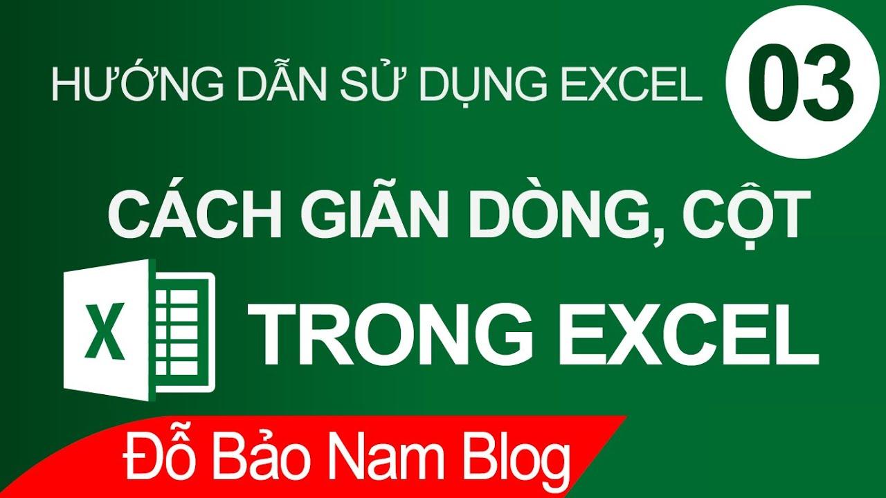 Học Excel cơ bản online #3: Hướng dẫn cách giãn dòng trong Excel