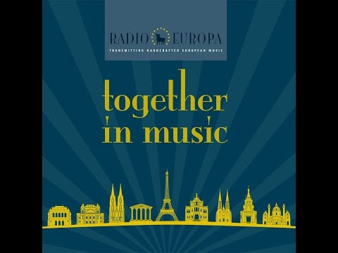 Radio Europa - Together in Music (Upsolute Music Records) [Full Album]