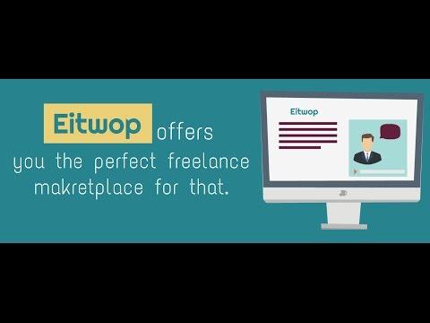 Eitwop Freelance Marketplace - Hire Freelancers and Get Best Freelance Jobs Online