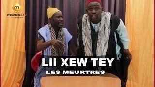 Lii Xew Tey - Saison 2 - LES MEURTRES