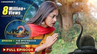 Naagmani 2 (नागमणि 2)  - Episode 1 | Naag Money - Season 2 | The BroViews | Naagin 4 - Full Episode