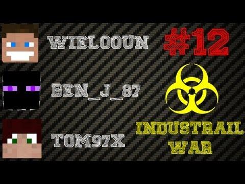☣ INDUSTRIAL WAR ☣ EPISODE.12 w/ Wielooun