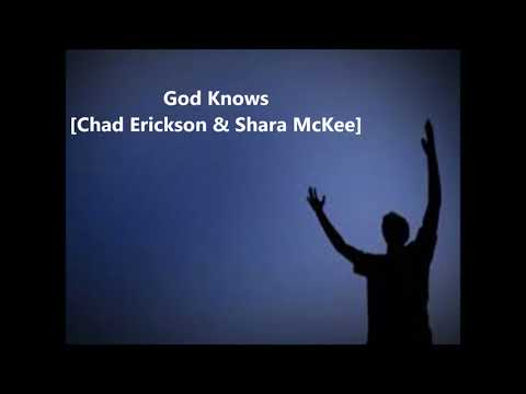 God Knows [Chad Erickson & Shara McKee]
