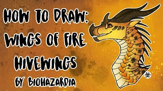 HOW TO DRAW: HiveWing - Wings of Fire - Featuring Cricket