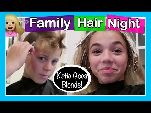FAMILY HAIRCUT  💇 NIGHT *KATIE GOES BLONDE*  | Flippin' Katie