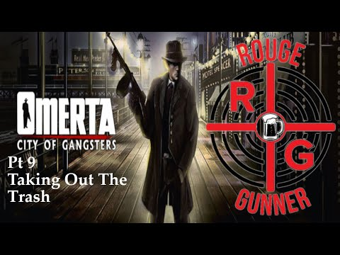 Omerta City Of Gangsters Pt 9 - Taking Out The Trash |