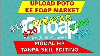 UPLOAD FOTO DI APLIKASI FOAP BISA HASILKAN $100 / PHOTO screenshot 3