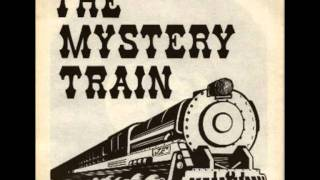 Mystery Train - Jukebox Help Me Find My Baby