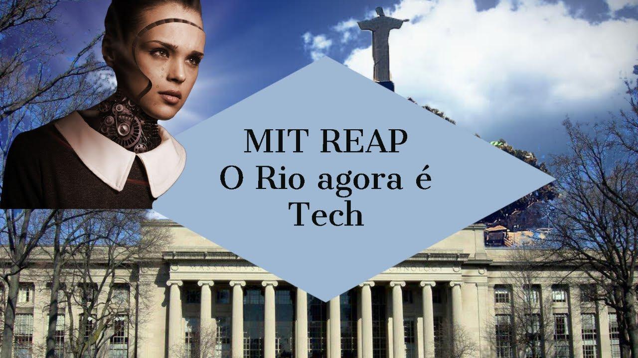 MIT REAP - Vale do Silício Rio de Janeiro