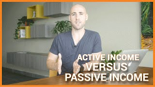 Active Income vs. Passive Income: Are You Working For The Wrong Income?