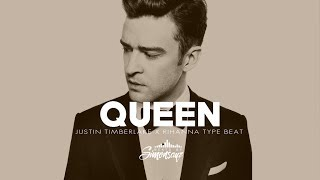 "Justin Timberlake x Rihanna Type Beat ""QUEEN"" Pop Instrumental 2017"