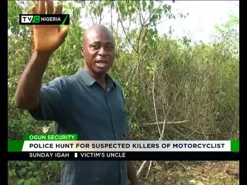 Police hunt for suspected killers of Motorcyclist in Ogun