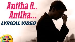 Anitha O Anitha Lyrical Video | Telugu Best Love Sad Songs | Heart Touching Songs | Mango Music