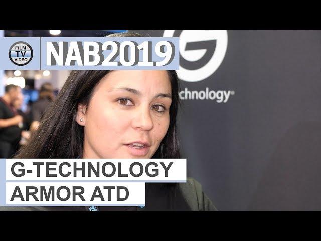 NAB2019: G-Technology ArmorATD