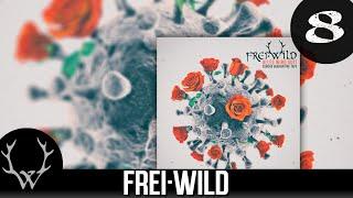 Frei.Wild - Wo geht es hin, wo bleiben wir stehen 'Corona Quarantäne Tape' Album
